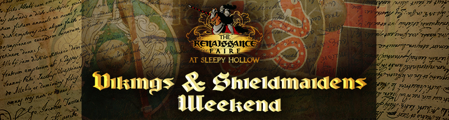 Renaissance Faire at Sleepy Hollow Weekend 1 - Vikings & Shiledmaidens
